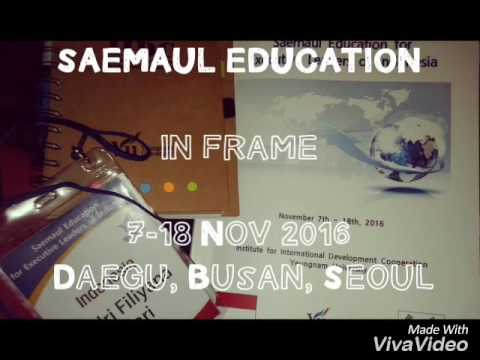 Saemaul Education for Executive Leaders of Indonesia 2016 -
