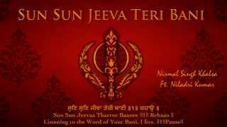 Sun Sun Jeeva - Bhai Sahib Bhai Nirmal Singh Khalsa Pipli Sahib Wale