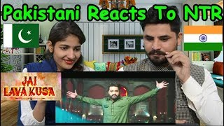 Pakistani Reacts To Jai Lava Kusa Trailer - NTR, Nandamuri Kalyan Ram  Raashi Khanna, Nivetha Thomas