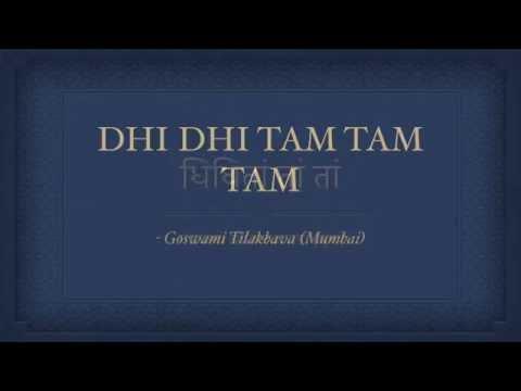 Dhi Dhi Tam - Shri Mukundraiji Maharaj ki bandish (Pushtimargiya Haveli Sangeet Kirtan)