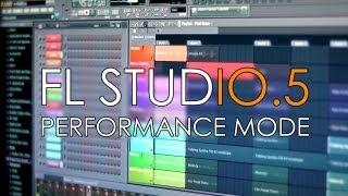 FL Studio 11   Performance Mode