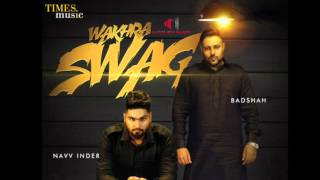 Wakhra Swag [Bass Boosted] | Navv Inder feat. Badshah | Punjabi Songs