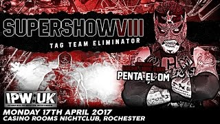IPW: UK Supershow 8 - Penta El Zero M, Zack Sabre Jr., Marty Scurll, Angelico & More...