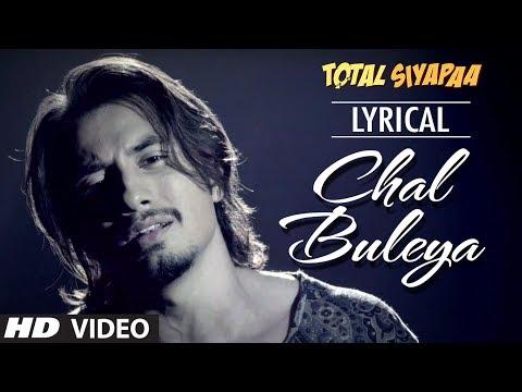 Xxx Mp4 Chal Buleya Full Song With Lyrics Total Siyaapa Ali Zafar Yaami Gautam Anupam Kher 3gp Sex
