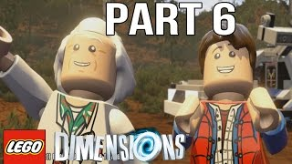 LEGO Dimensions Walkthrough Part 6 - Back to the Future (Gameplay Let's Play)