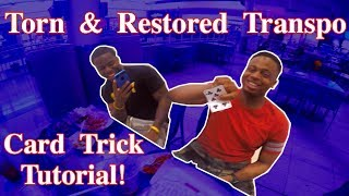 Torn and Restored Transpo Card Trick Tutorial!