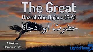 Great Story of Abu Dujana Sahabi e Rasool Bayan By Mualana Tariq Jameel - Latest Bayan