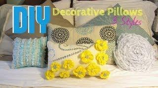 DIY: Decorative Pillows- 3 Styles
