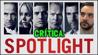 SPOTLIGHT (Segredos Revelados, 2015) - Crítica