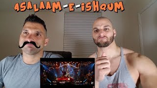 Asalaam-e-Ishqum - Full Song [REACTION]