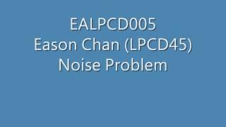 EALPCD005 陳奕迅 Eason Chan (LPCD45) - Noise problem during playback
