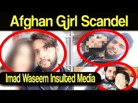 Xxx Mp4 Afghan Girl Scandel Imad Waseem Insulted Media 3gp Sex