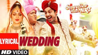 Wedding Video Song With Lyrics | Sweetiee Weds NRI | Himansh Kohli, Zoya Afroz  | Palash Muchhal