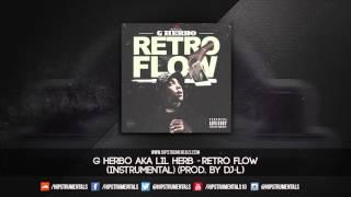 G Herbo aka Lil Herb - Retro Flow [Instrumental] (Prod. By DJ-L) + DL via @Hipstrumentals