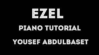 Ezel piano -tutorial   عزف موسيقى ايزيل بالبيانو