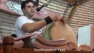 Iran/ Yazd/ Pahlevani & Zoorkhaneh rituals Part 39