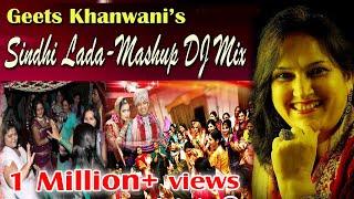 Sindhi Lada Non Stop Mashup DJ Mix | Geeta Khanwani | Sindh DJ Remix