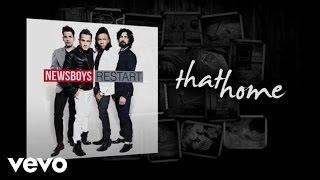 Newsboys - That Home (Lyric Video)