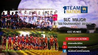 NCC vs CCC - SLC Major T20 Tournament - Final