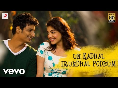 Kavalai Vendam - Un Kadhal Irundhal Podhum Lyric   Jiiva   Leon