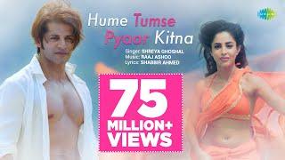 Hume Tumse Pyaar Kitna   हमें तुम से प्यार कितना   Shreya Ghoshal   Karanvir Bohra   Priya Banerjee