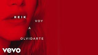 Reik - Voy a Olvidarte (Cover Audio)