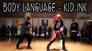 BODY LANGUAGE - @Kid_Ink ft Usher Dance Video | @MattSteffanina Choreography