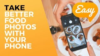 Take better food photos with your phone