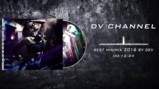 Best Minimix Electro 2016 by Dev