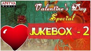Valentine's Day Special Telugu Movie Songs    Jukebox - 2