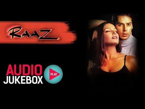 Raaz Jukebox - Full Album Songs   Bipasha Basu, Dino Morea, Nadeem Shravan