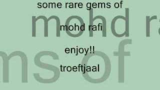some rare gems of mohd rafi