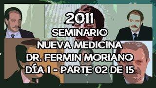 2011 Seminario Dr. Fermín Moriano - Dia 1 - Parte 02 de 15