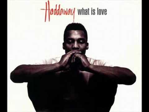 Haddaway What is Love Remix