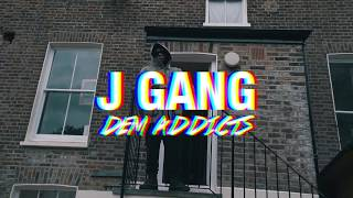 J Gang   Dem Addicts
