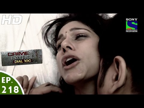 Crime Patrol Dial 100 - क्राइम पेट्रोल - Bardaasht - Episode 218 - 9th August, 2016