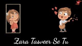 Zara Tasveer Se Tu | Meri Mehbooba | WhatsApp Video Song Lyrical Status | Love Sad Romantic Song