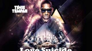 Tinie Tempah - Love Suicide