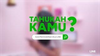 TUTORIAL LINE - Cara Memindahkan Akun LINE ke Handphone Lain
