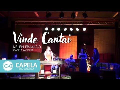 Vinde Cantai Louvor Capela 2011