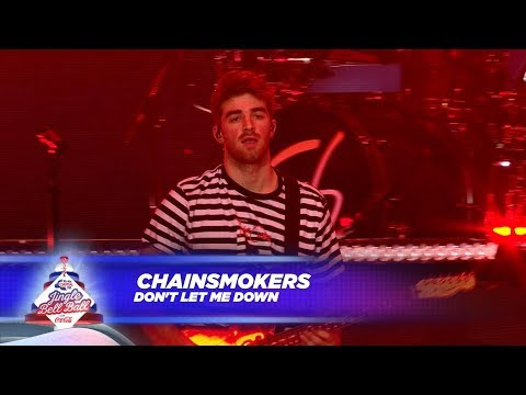 Chainsmokers - 'Don't Let Me Down' (Live At Capital's Jingle Bell Ball 2017)