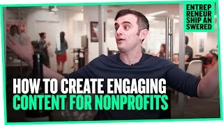 How to Create Engaging Content for Nonprofits