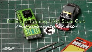 Drilling & Tapping 1/64 Scale Cars | The Tools Needed | EASY DIY
