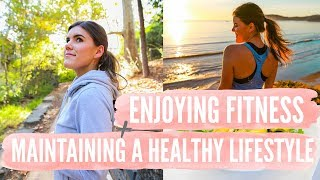 ENJOY HEALTH + FITNESS | How to Maintain a Healthy Lifestyle!