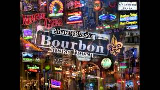 Bourbon ShakeDown! (New Orleans Bounce Mix)