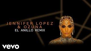 Jennifer Lopez, Ozuna - El Anillo (Remix - Audio)