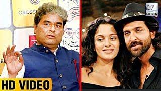 Vishal Bhardwaj Reveals Secrets Of Kangana And Hrithik