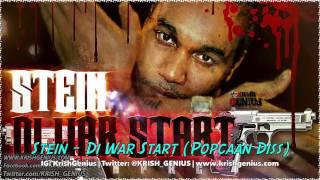 Stein - Di War Start (Popcaan Diss) November 2013