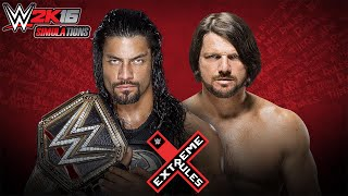 WWE 2K16 - EXTREME RULES 2016: Roman Reigns vs AJ Styles
