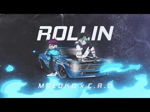C.r.o x Molok0 ROLLIN